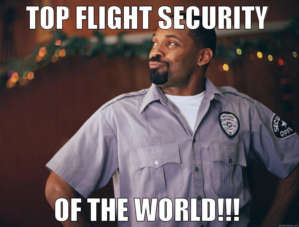 Top Flight Security - quickmeme