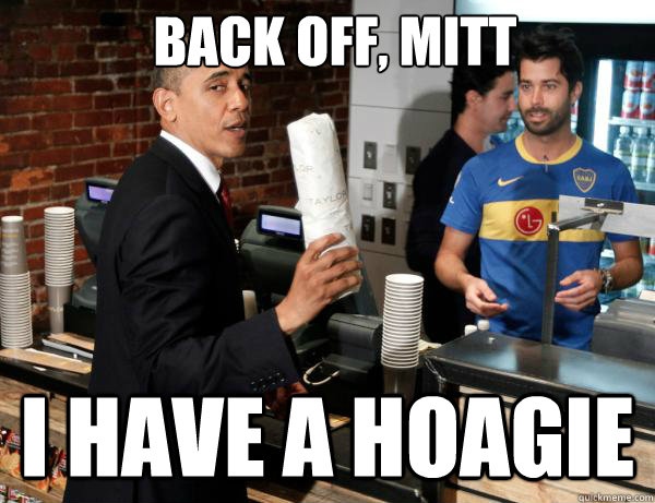Back off, mitt i have a hoagie - Back off, mitt i have a hoagie  Misc