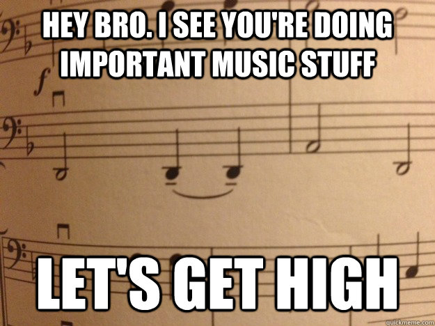 Funny House Music Meme : Hey bro i see you re doing important music stuff let s