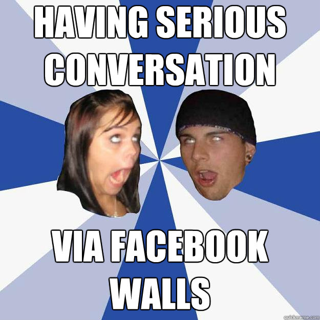 having serious conversation via facebook walls