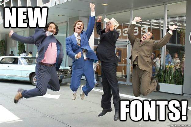 new fonts!
