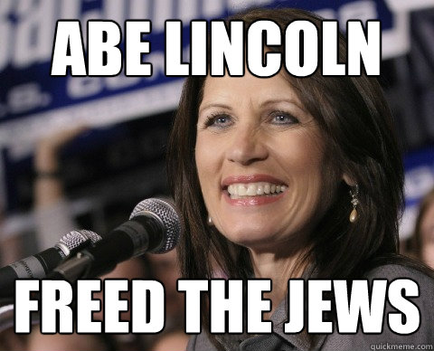 Abe Lincoln Freed the Jews  Bad Memory Michelle