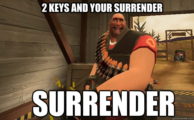 2 keys and your surrender SURRENDER