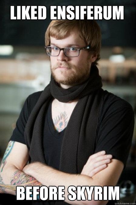 Liked Ensiferum Before Skyrim - Liked Ensiferum Before Skyrim  Hipster Barrista