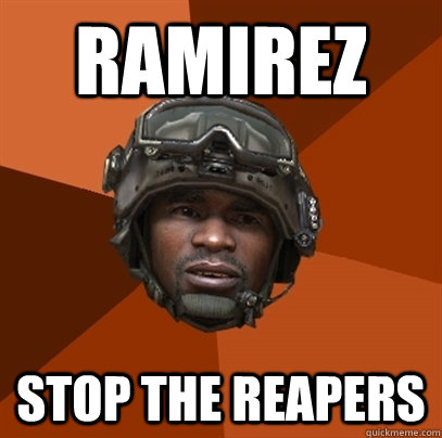 RAMIREZ STOP THE REAPERS