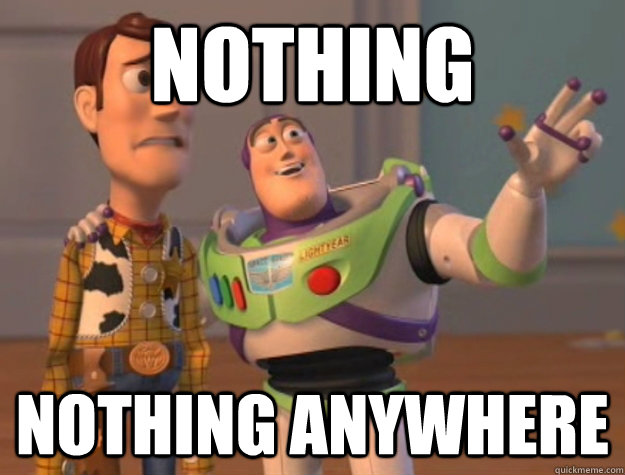 Nothing Nothing anywhere  - Nothing Nothing anywhere   Buzz Lightyear