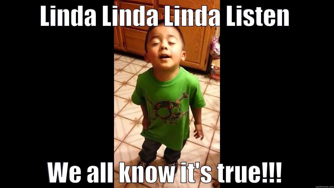 Listen Linda Meme Linda Linda Listen Linda