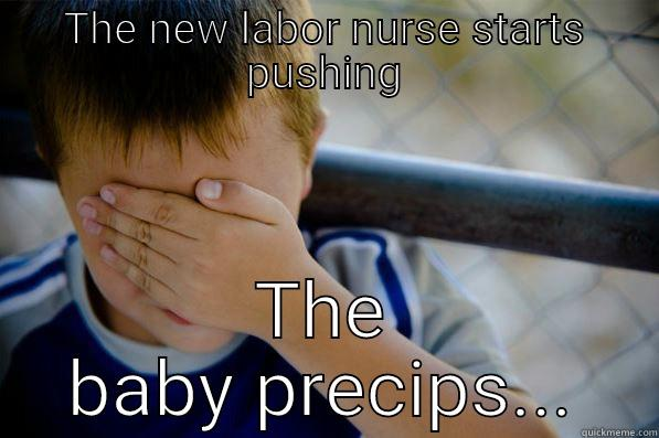 Labor And Delivery Orientation Quickmeme
