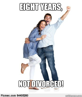 Eight years, not divorced!