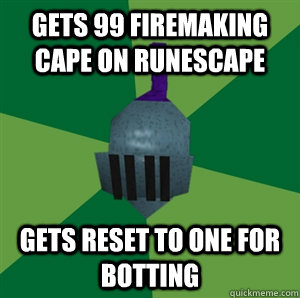 Gets 99 Firemaking Cape On Runescape Reset To One For Botting