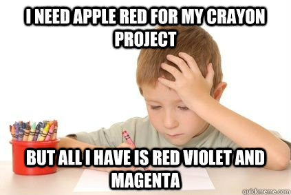 I need apple red for my crayon project but all i have is red violet and magenta - I need apple red for my crayon project but all i have is red violet and magenta  Misc