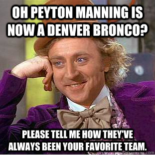 d73f06efef0b8b1ef61cd0bf4a82eab716eef5f9d5279906f70950e96af4e881 oh peyton manning is now a denver bronco? please tell me how they,Funny Airplane Meme Peyton Manning