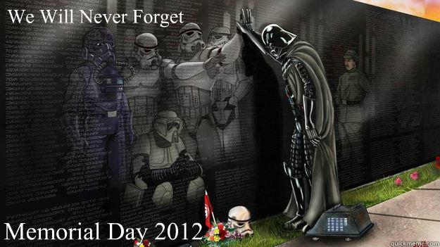 d746bbaeae2bbe39e50fec180b506ac072346fd2efedb8fe01bda58fac7203b0 memorial day 2012 memes quickmeme,Funny Memorial Day Memes
