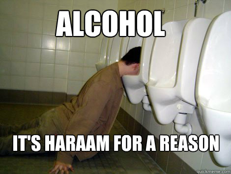 Alcohol It's haraam for a reason