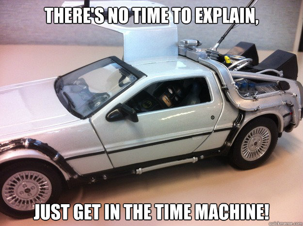 will there be a time machine