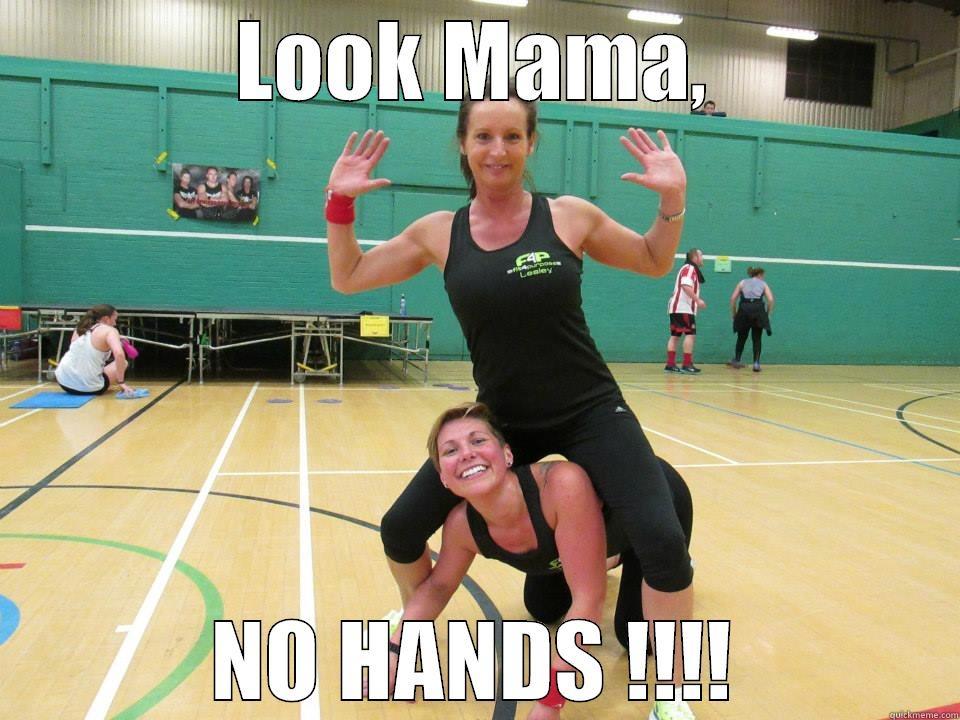 LOOK MAMA, NO HANDS !!!! Misc
