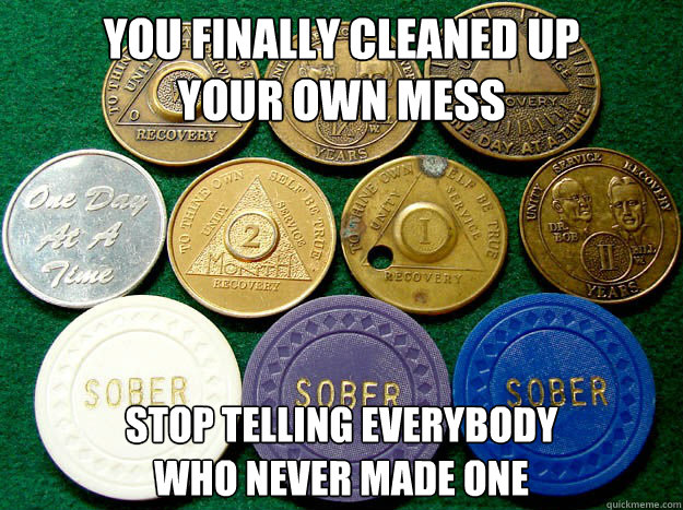 you finally cleaned up your own mess stop telling everybody  who never made one - you finally cleaned up your own mess stop telling everybody  who never made one  Misc