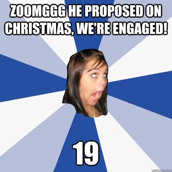 zoomggg he proposed on christmas, we're engaged! 19 - zoomggg he proposed on christmas, we're engaged! 19  Annoying Facebook Girl