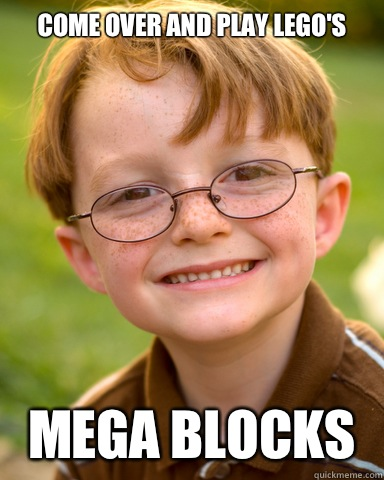 Come over and play Lego's Mega blocks