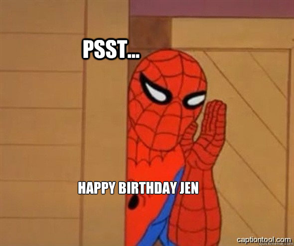 psst... Happy Birthday Jen