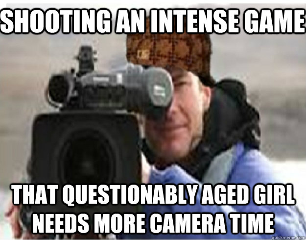 Shooting an intense game That questionably aged girl needs more camera time