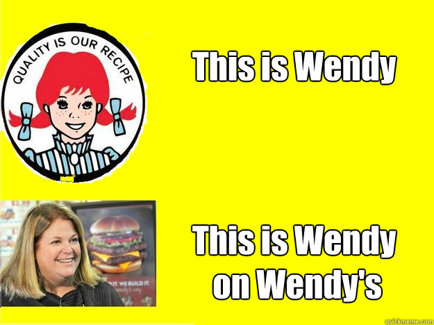 This is Wendy This is Wendy  on Wendy's