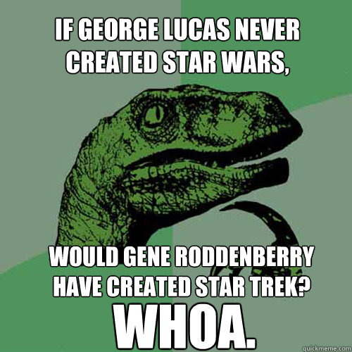a comparison of george lucas star wars and gene roddenberrys star trek Star trek is the older of the two, having been created by gene roddenberry back in 1966 unlike lucas, roddenberry used his creation to inspire people to look past the epidemic problems that were present across the nation and the world during that era.