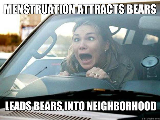 menstruation attracts bears  leads bears into neighborhood
