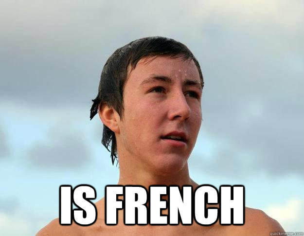 Is French -  Is French  Misc