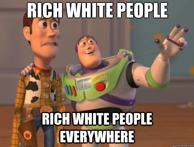 rich white people rich white people everywhere - rich white people rich white people everywhere  Toy Story