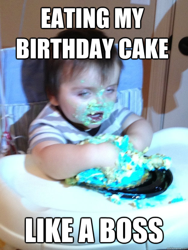 eating my birthday cake like a boss Munchies Kid quickmeme