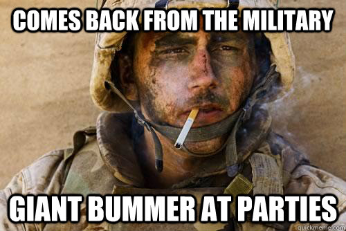 comes back from the military giant bummer at parties