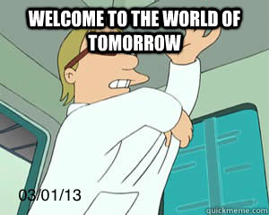 WELCOME TO THE WORLD OF TOMORROW  - WELCOME TO THE WORLD OF TOMORROW   Misc