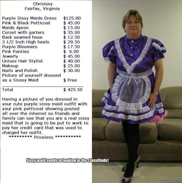 Sissy maid needs to looking in the classifieds!