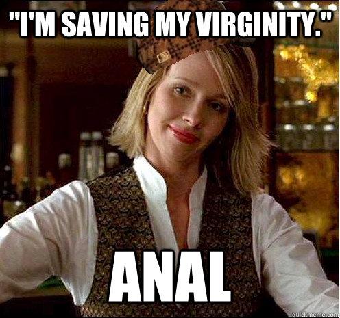 Saving my virginity