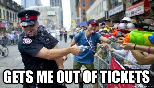 Gets me out of tickets - Gets me out of tickets  Good Guy Cop