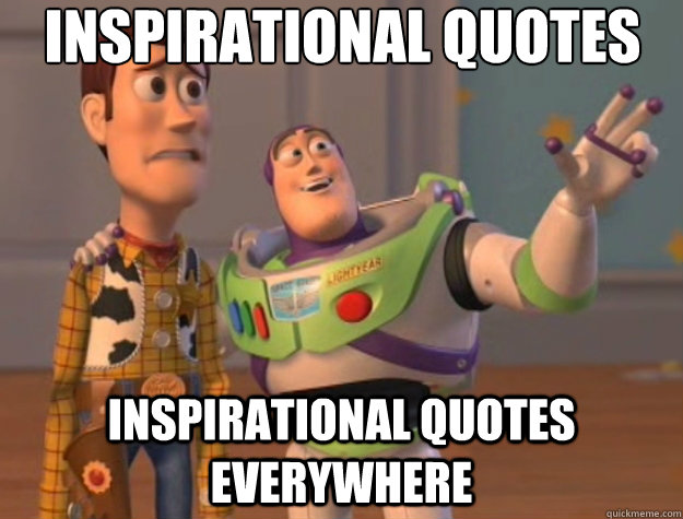 Inspirational Quotes inspirational quotes everywhere - Inspirational Quotes inspirational quotes everywhere  Toy Story