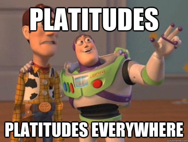 Platitudes Platitudes Everywhere - Platitudes Platitudes Everywhere  Buzz Lightyear