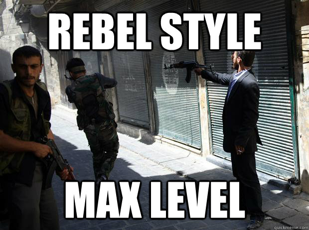 Rebel Style max level