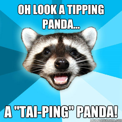 oh look a tipping panda... a