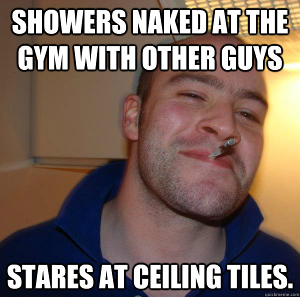 Showers naked at the gym with other guys Stares at ceiling tiles. - Showers naked at the gym with other guys Stares at ceiling tiles.  Misc