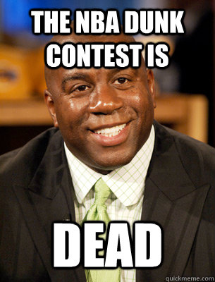 The Nba Dunk Contest is DEAD