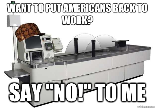 Want to put americans back to work? Say