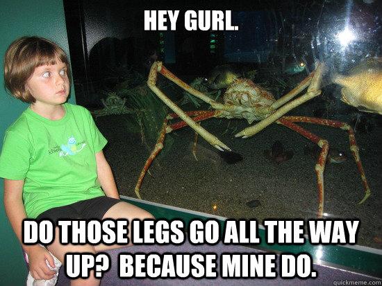 da14a5516f04057a41b392b00e3692d013baa26ad9f85880ee3b5e273ea7f3bb wildly inappropriate crab memes quickmeme,Crab Legs Meme