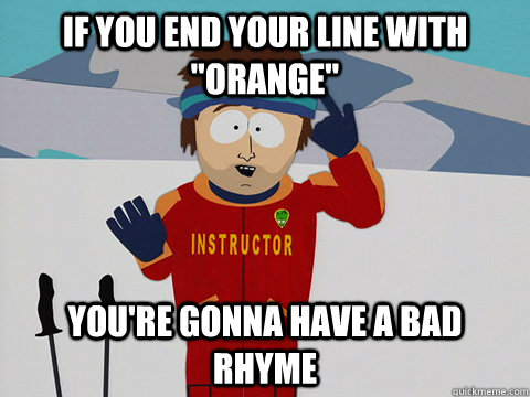 If you end your line with