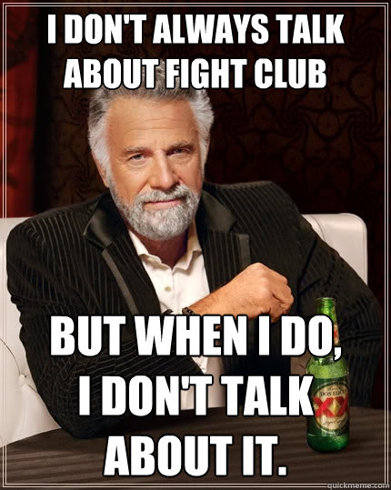 Rule # 1 : You Don&#39-t talk about fight club - YouTube