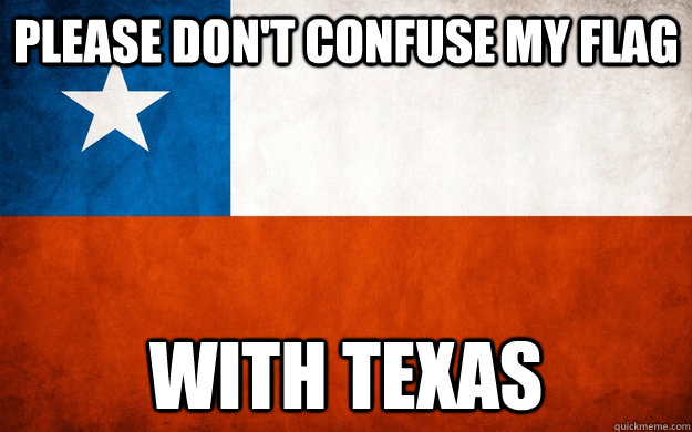 please don't confuse my flag with texas - please don't confuse my flag with texas  Misc