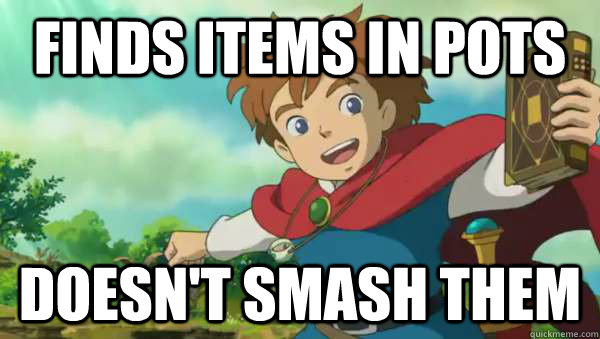 Finds items in pots Doesn't smash them - Finds items in pots Doesn't smash them  Misc