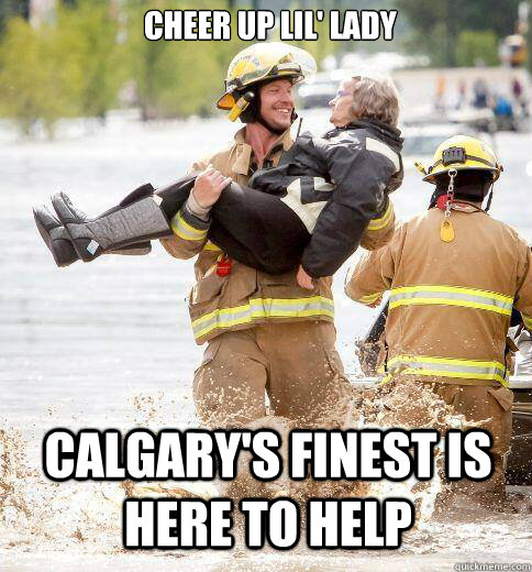 Cheer Up Lil' Lady Calgary's Finest is here to Help