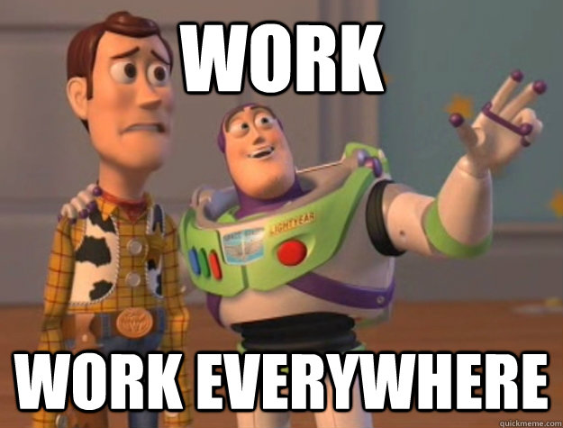 Work Work Everywhere - Work Work Everywhere  Buzz Lightyear